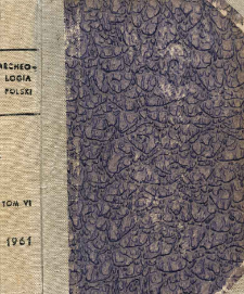 Archeologia Polski. Vol. 6 (1961) No 2, Spis treści