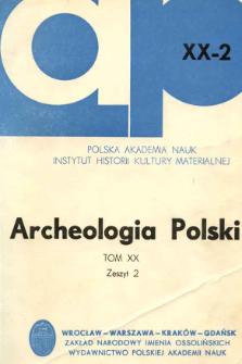 Archeologia Polski. T. 20 (1975) No 2, Spis treści