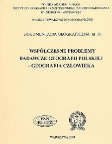 Współczesne problemy badawcze geografii polskiej - geografia człowieka
