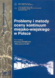 Problemy i metody oceny kontinuum miejsko-wiejskiego w Polsce