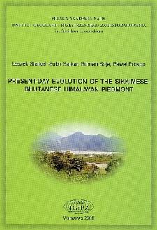 Present-day evolution of the Sikkimese-Bhutanese Himalayan piedmont = Współczesna ewolucja piedmontu Sikkimsko-Bhutańskich Himalajów