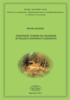 Podatność stoków na osuwanie w polskich Karpatach fliszowych = Landslide susceptibility in the Polish Carpathians
