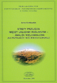 Strefy przejścia między układami roślinnymi - analiza wieloskalowa (na przykladzie roślinności górskiej) = Transition zones between vegetation systems - the multi-scale approach (on the example of mountain vegetation)