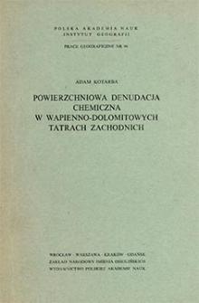 Powierzchniowa denudacja chemiczna w wapienno-dolomitowych Tatrach Zachodnich = Superficjal chemical denudation in the calcareous-dolomite Western Tatra Mts. = Poverhnostnaâ himičeskaâ denudaciâ i izvestnâko-dolomitovyh Zapadnych Tatrah