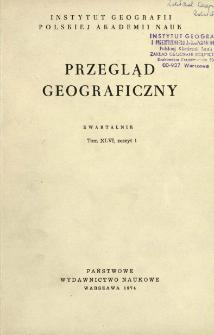 Przegląd Geograficzny T. 46 z. 1 (1974)