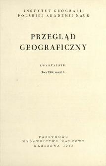 Przegląd Geograficzny T. 45 z. 4 (1973)