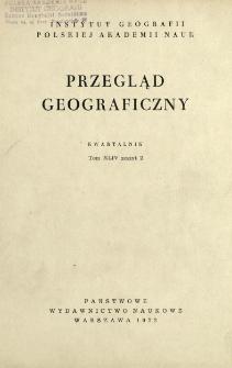 Przegląd Geograficzny T. 44 z. 2 (1972)
