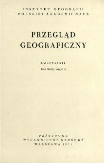 Przegląd Geograficzny T. 43 z. 3 (1971)