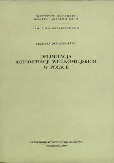Delimitacja aglomeracji wielkomiejskich w Polsce = The delimitation of large urban agglomerations in Poland