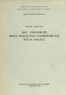 Sieć ośrodków więzi społeczno-gospodarczej wsi w Polsce = Rural service centres in Poland = Set' mestnych centrov obščestvenno-chozjaistvennoj svjazi v Pol'še