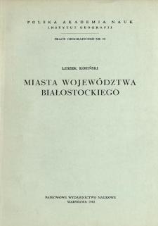 Miasta województwa białostockiego = The towns of the voivodship of Białystok = Goroda belostokskogo voevodstva