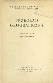 Przegląd Geograficzny T. 28 z. 4 (1956)