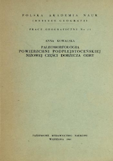 Paleomorfologia powierzchni podplejstoceńskiej niżowej części dorzecza Odry = Paleomorphology of the Sub-Pleistocene surface of the lowland part of the Odra basin = Paleomorfologija podplejstocenovoj poverchnosti v nizinnoj časti bassejna Odry