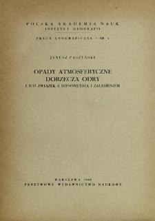 Opady atmosferyczne dorzecza Odry i ich związek z hipsometrią i zalesieniem = Die Niederschlage im Odergebiet = Atmosferičeskie osadki v bassejne Odry