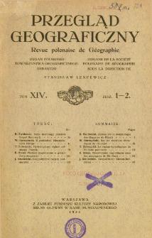 Przegląd Geograficzny T. 14 z. 1-2 (1934)
