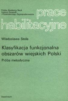 Klasyfikacja funkcjonalna obszarów wiejskich Polski : próba metodyczna = Functional classification of rural areas in Poland an attempt at a methodology