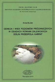 Geneza i wiek poziomów próchnicznych w osadach równin zalewowych dolin przedpola Karpat = Genesis and age of the humic horizons in the floodplaint at the Carpathian Foreland