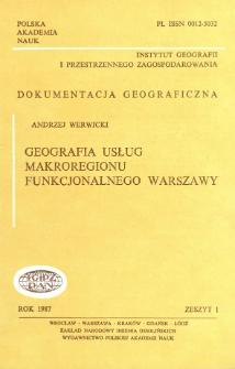 Geografia usług makroregionu funkcjonalnego Warszawy = Geography of services in the macroregion of Warsaw