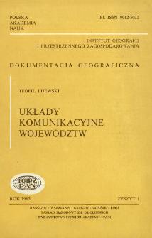 Układy komunikacyjne województw = Transportation systems of voivodships
