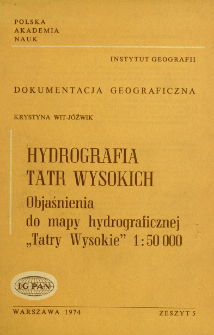 "Hydrografia Tatr Wysokich : objaśnienia do mapy hydrograficznej ""Tatry Wysokie"" 1:50 000 = Hydrography of the High Tatra Mts"