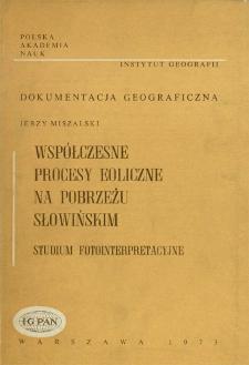 Współczesne procesy eoliczne na pobrzeżu słowińskim : studium fotointerpretacyjne = Present-day aeolian processes on the slovonian coastline