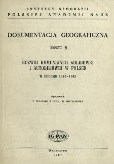 Rozwój komunikacji kolejowej i autobusowej w Polsce w okresie 1946-1965
