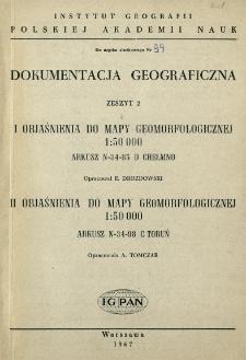 Objaśnienia do mapy geomorfologicznej 1:50 000 : arkusz N-34-85 D Chełmno