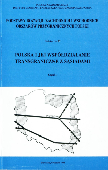 Polska i jej współdziałanie transgraniczne z sąsiadami : materiały z konferencji Warszawa-Szklarska Poręba-Bocholt - 4-11.05.94. Cz. 2