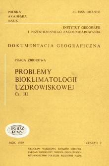 Problemy bioklimatologii uzdrowiskowej. Cz. 3 = Problems of bioclimatology of health resorts