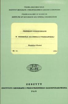 Przemiany strukturalne w przemyśle aglomeracji warszawskiej = Changes in industrial structure of Warsaw agglomeration