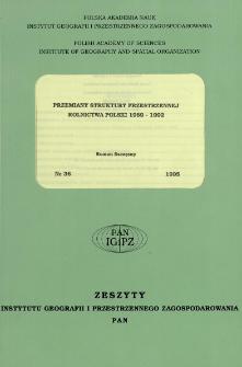 Przemiany struktury przestrzennej rolnictwa Polski 1989-1992 = Structural transformations of the spatial structure of agriculture in Poland 1989-1992