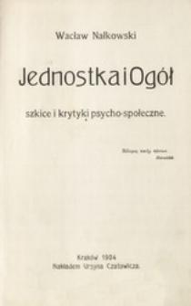 Jednostka i ogół : szkice i krytyki psycho-społeczne