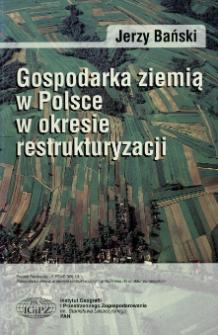Gospodarka ziemią w Polsce w okresie restrukturyzacji
