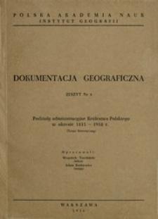 Podziały administracyjne Królestwa Polskiego w okresie 1815-1918 r. : (zarys historyczny)