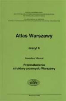 Przekształcenia struktury przemysłu Warszawy