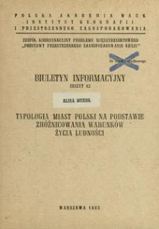 Typologia miast Polski na podstawie zróżnicowania warunków życia ludności