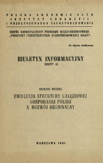 Ewolucja struktury gałęziowej gospodarki Polski a rozwój regionalny