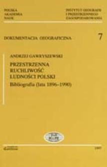 Przestrzenna ruchliwość ludności Polski : bibliografia (lata 1896-1990)