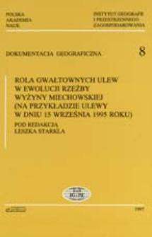 Rola gwałtownych ulew w ewolucji rzeźby Wyżyny Miechowskiej (na przykładzie ulewy w dniu 15 września 1995 roku)