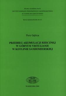 Przebieg akumulacji rzecznej w górnym vistulianie w Kotlinie Sandomierskiej = Course of fluvial accumulation during the Upper Vistulian in Sandomierz Basin