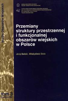 Przemiany struktury przestrzennej i funkcjonalnej obszarów wiejskich w Polsce