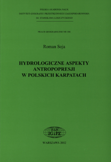 Hydrologiczne aspekty antropopresji w polskich Karpatach = Hydrological aspects of anthropopression in the Polish Carpathians