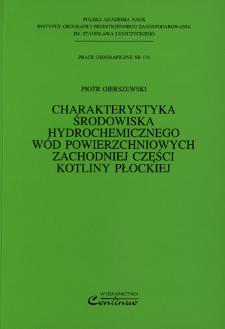 Charakterystyka środowiska hydrochemicznego wód powierzchniowych zachodniej części Kotliny Płockiej = Characteristics of hydro-chemical environment of surface waters in the western part of the Płock Basin