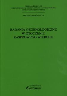 Badania geoekologiczne w otoczeniu Kasprowego Wierchu = Geoecological research in the Kasprowy Wierch area