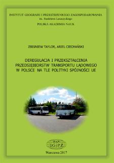 Deregulacja i przekształcenia przedsiębiorstw transportu lądowego w Polsce na tle polityki spójności UE = Deregulation and transformation among Poland's surface-transport companies against the background of the EU cohesion policy