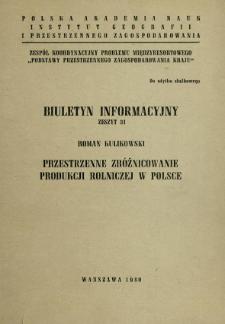 Przestrzenne zróżnicowanie produkcji rolniczej w Polsce