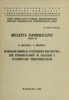 Wybrane modele systemowe rolnictwa, ich stosowalność w analizie i planowaniu przestrzennym