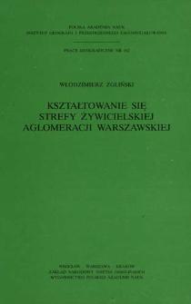 Kształtowanie się strefy żywicielskiej aglomeracji warszawskiej = Development of the food-zone of Warsaw agglomeration