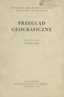 Przegląd Geograficzny T. 35 z. 1 (1963)