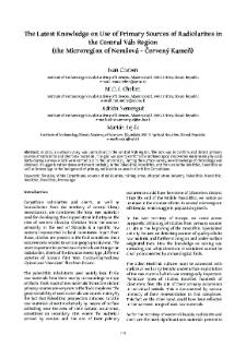 The Latest Knowledge on Use of Primary Sources of Radiolarites inthe Central Váh Region (the Microregion of Nemšová – Červený Kameň)
